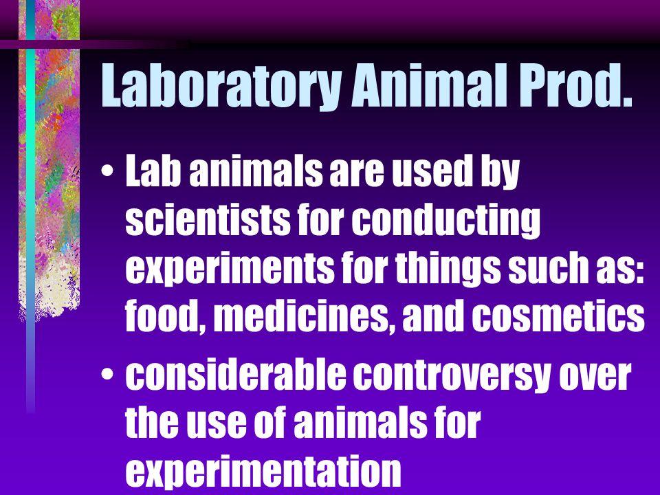Laboratory Animal Prod.