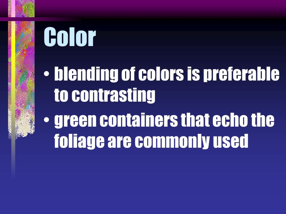 Color blending of colors is preferable to contrasting