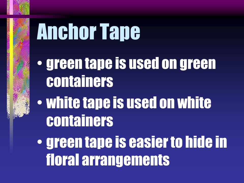 Anchor Tape green tape is used on green containers