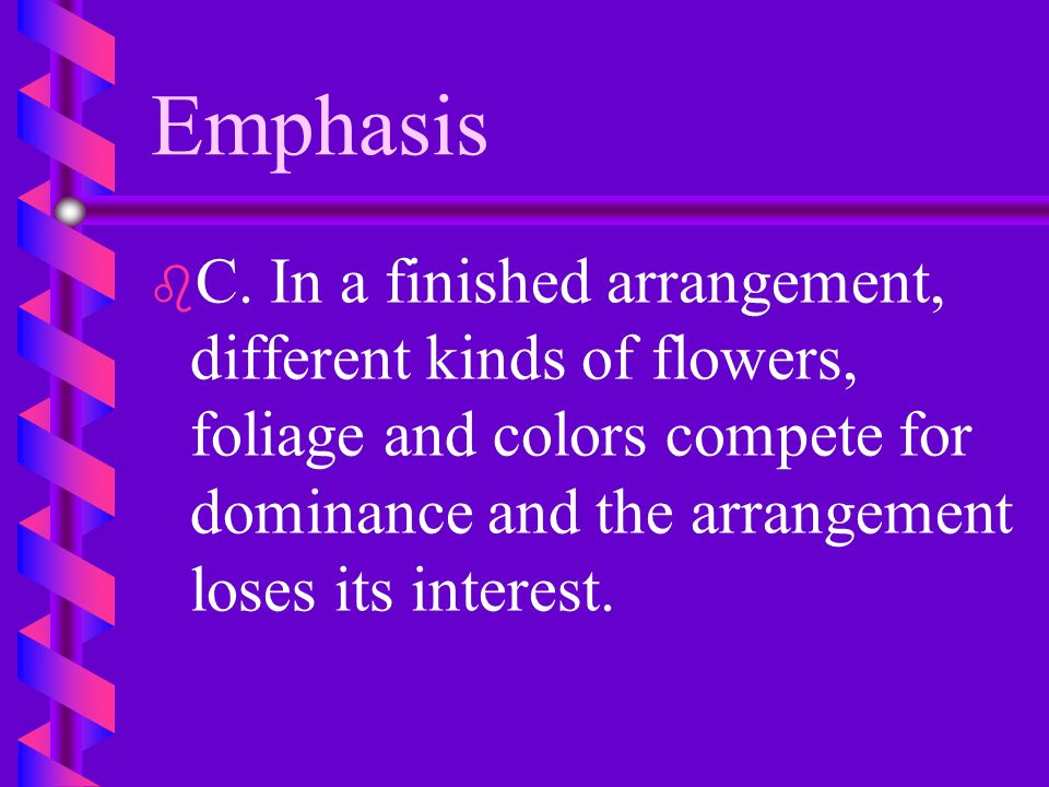 Emphasis C.