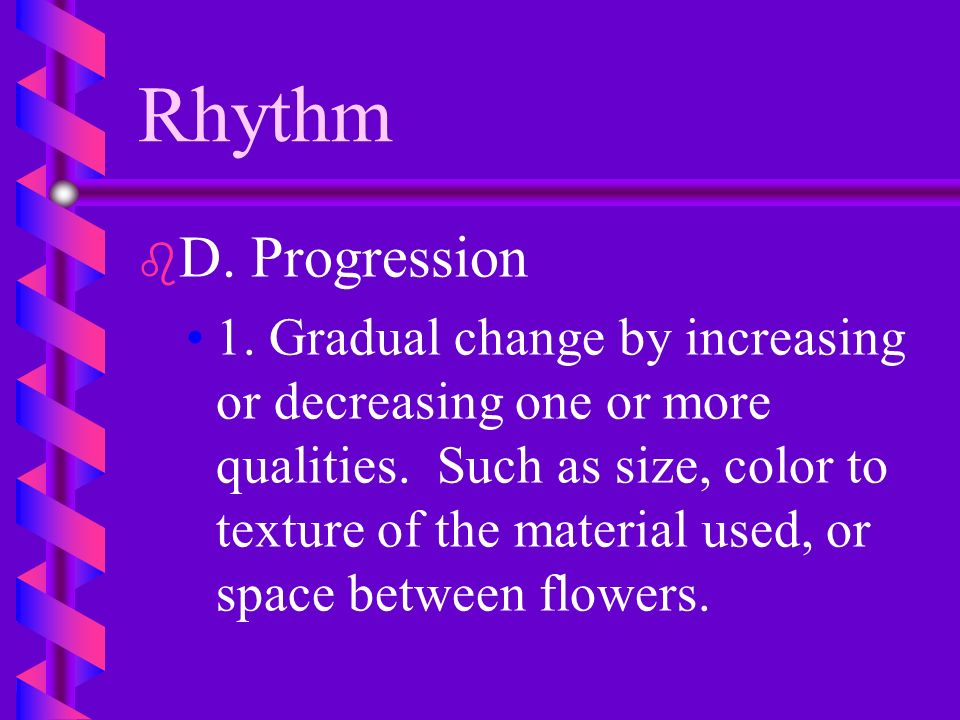 Rhythm D. Progression.