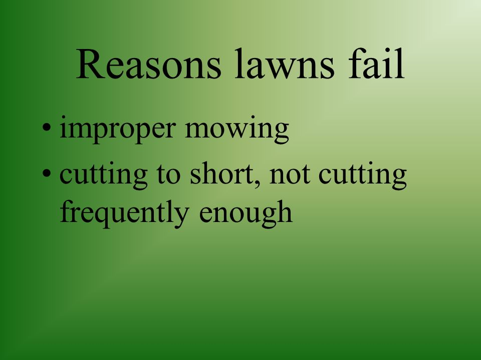 Reasons lawns fail improper mowing