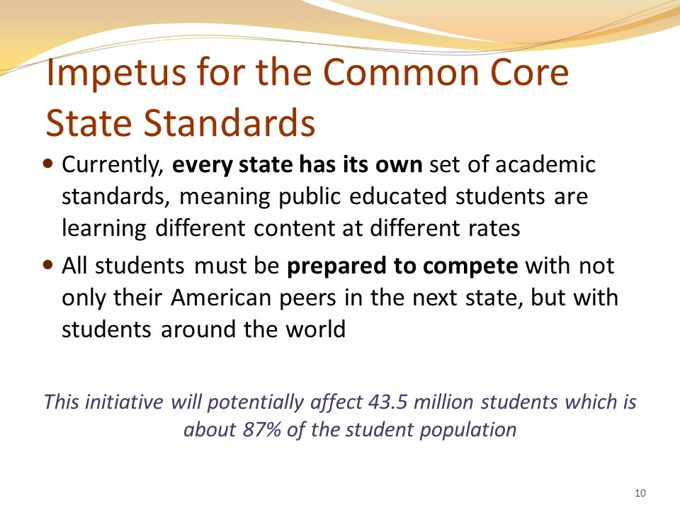 Impetus for the Common Core State Standards