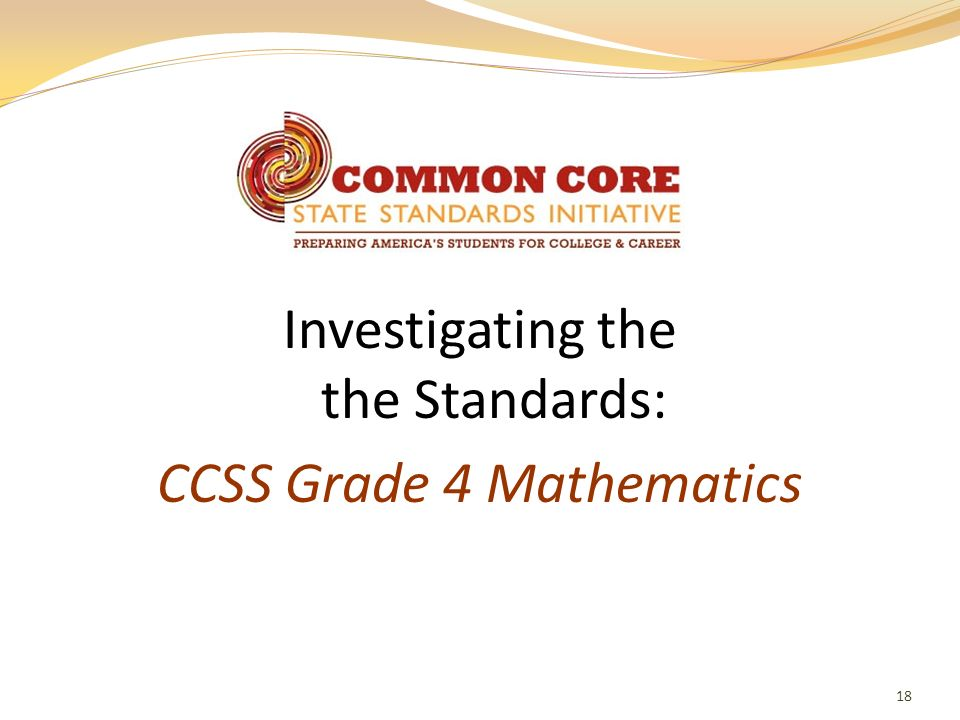 Investigating the the Standards: CCSS Grade 4 Mathematics