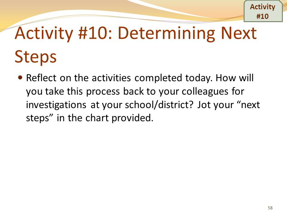 Activity #10: Determining Next Steps