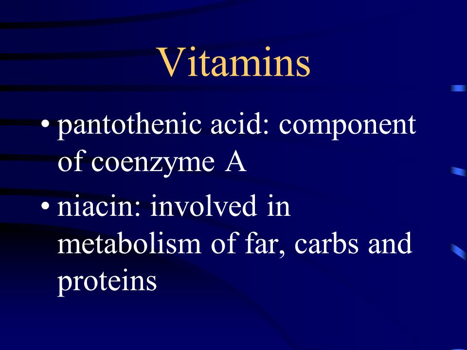 Vitamins pantothenic acid: component of coenzyme A