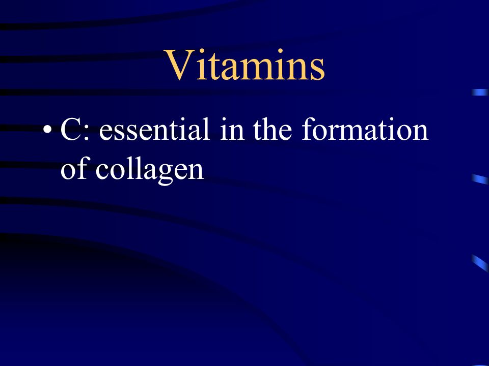 Vitamins C: essential in the formation of collagen
