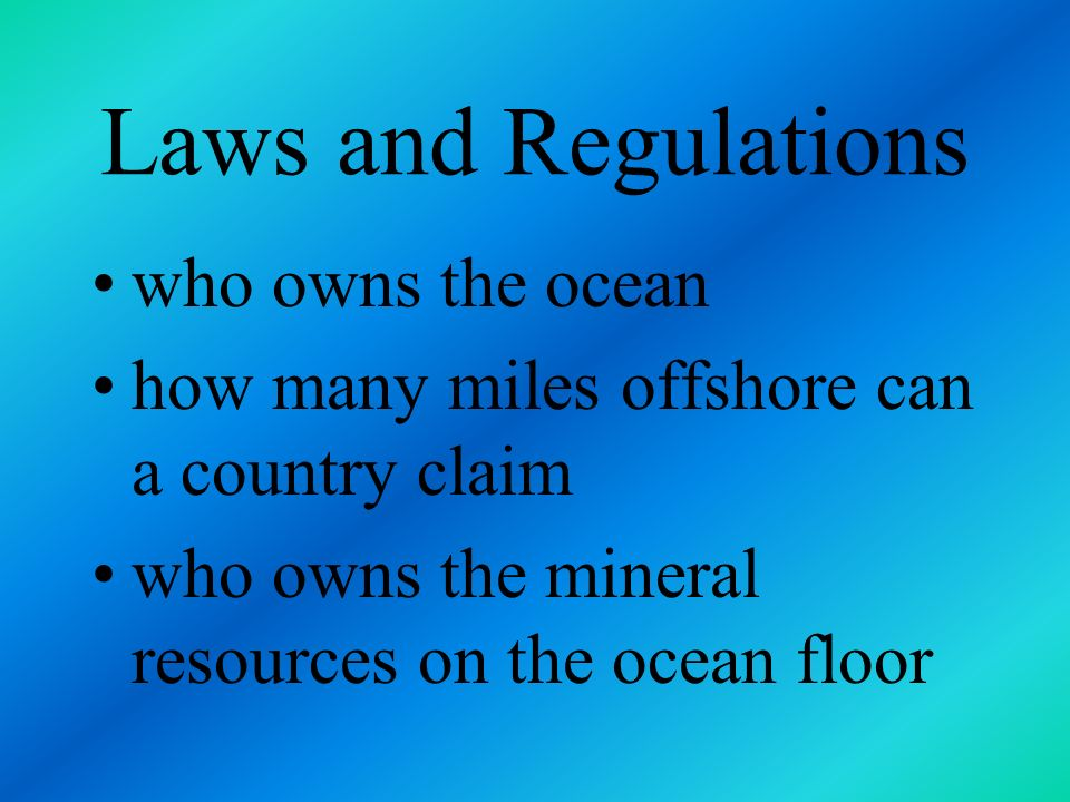 Laws and Regulations who owns the ocean
