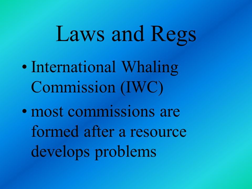Laws and Regs International Whaling Commission (IWC)