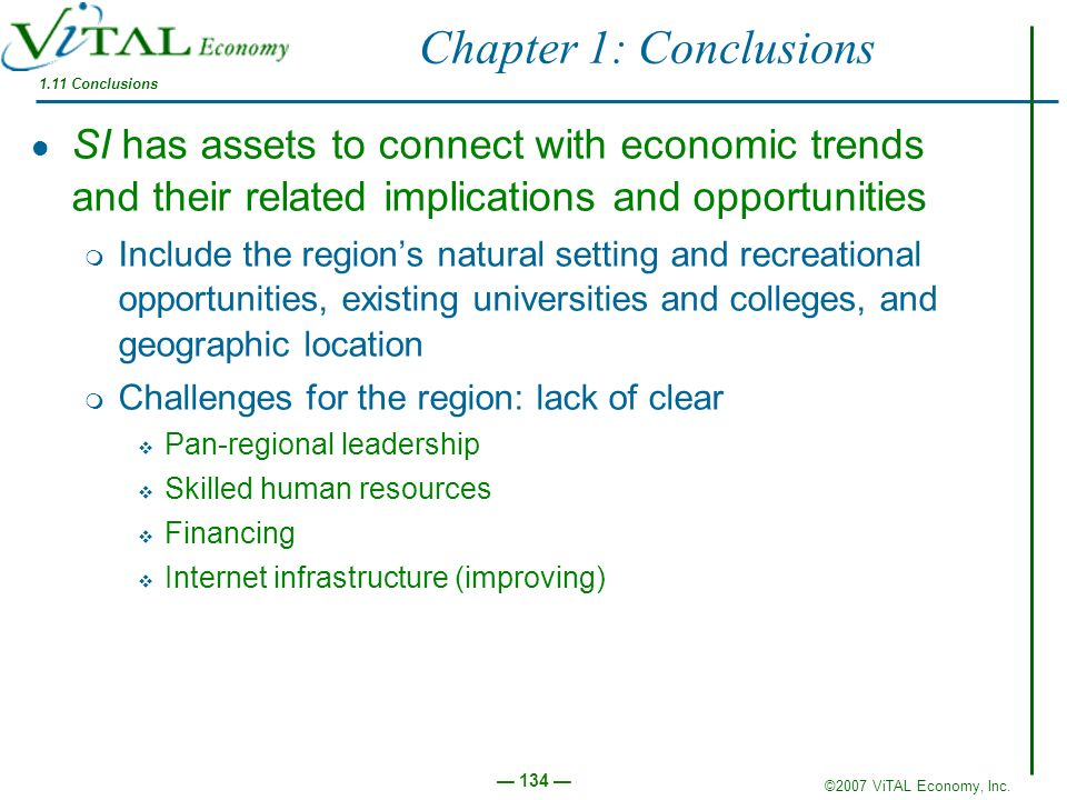 Chapter 1: Conclusions 1.11 Conclusions. SI has assets to connect with economic trends and their related implications and opportunities.