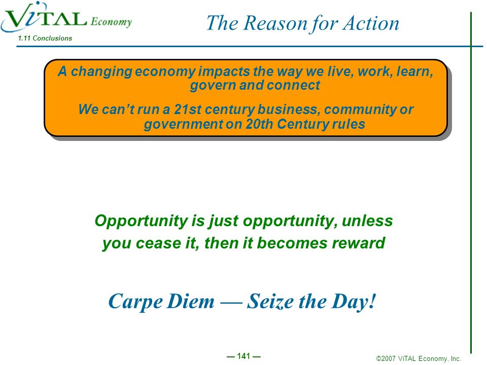 Carpe Diem — Seize the Day!
