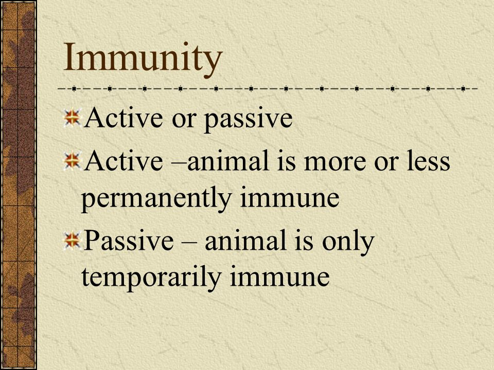 Immunity Active or passive