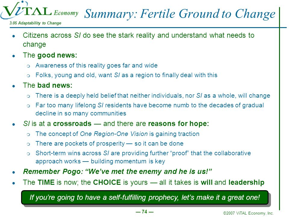 Summary: Fertile Ground to Change