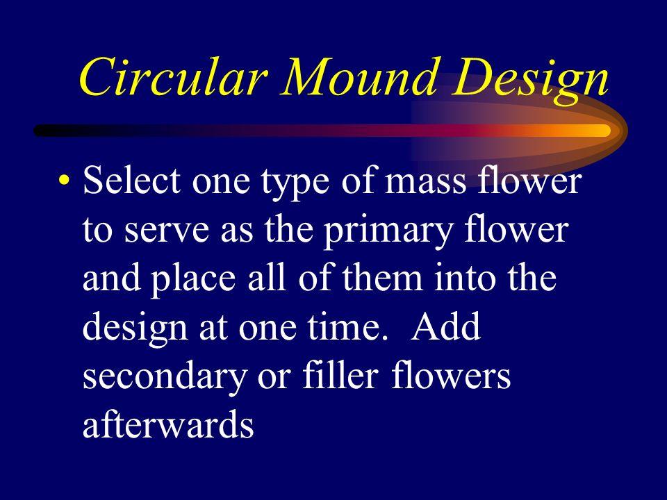 Circular Mound Design