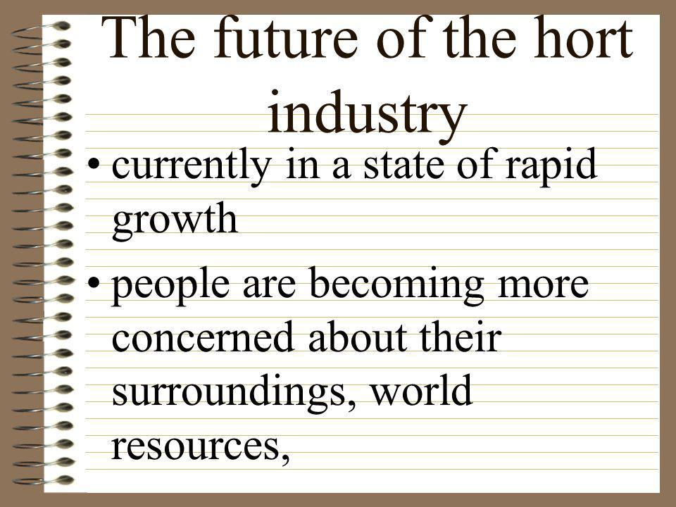 The future of the hort industry