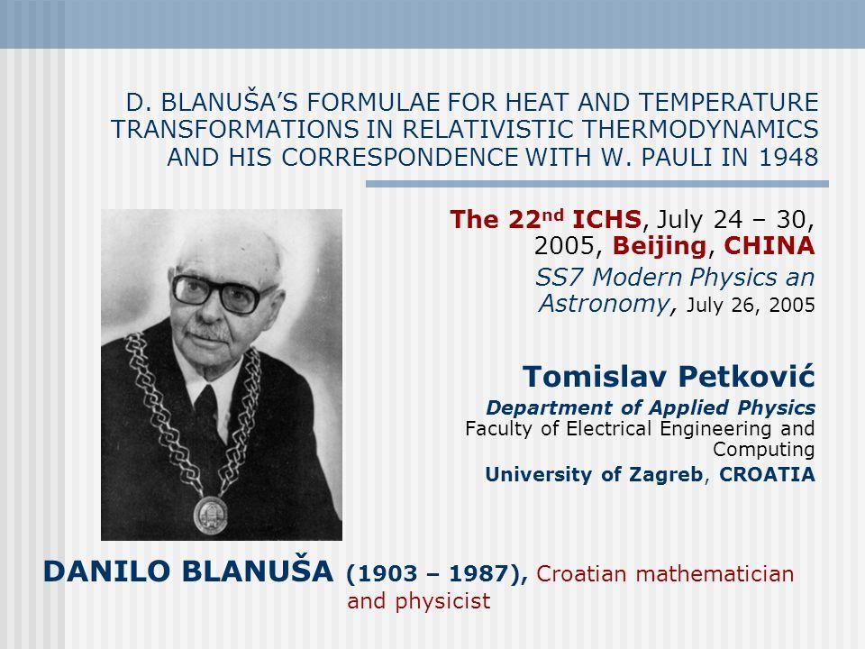 DANILO BLANUŠA (1903 – 1987), Croatian mathematician and physicist