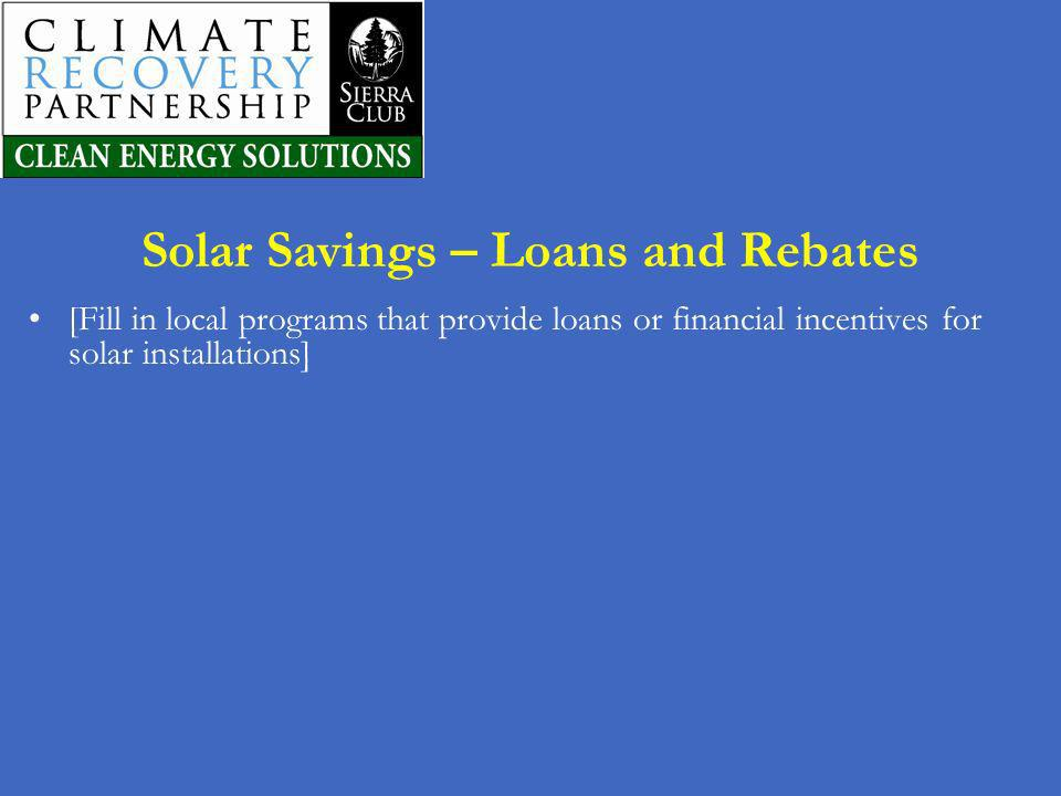 Solar Savings – Loans and Rebates