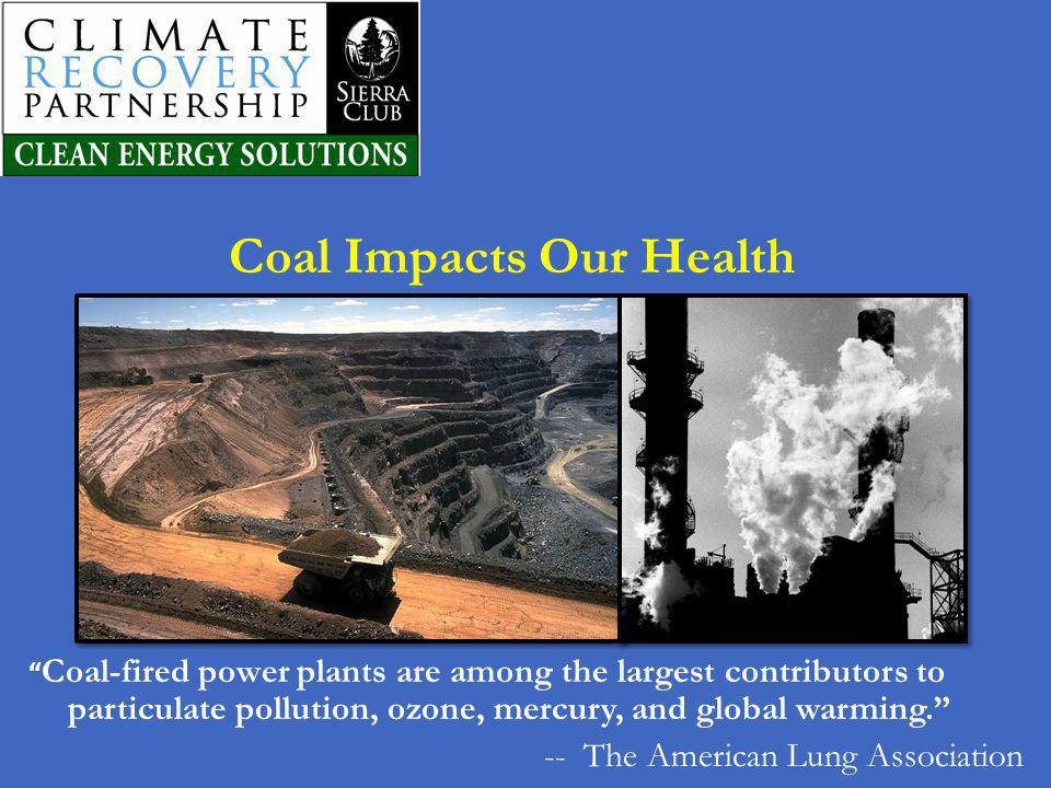 Coal Impacts Our Health