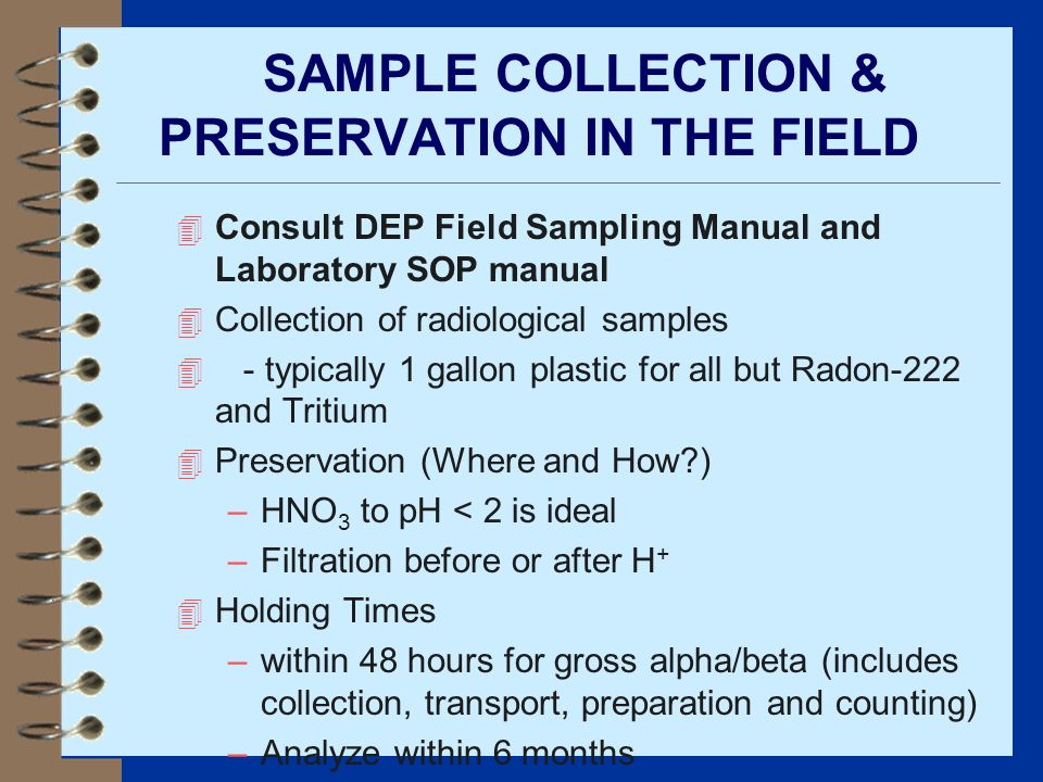 SAMPLE COLLECTION & PRESERVATION IN THE FIELD