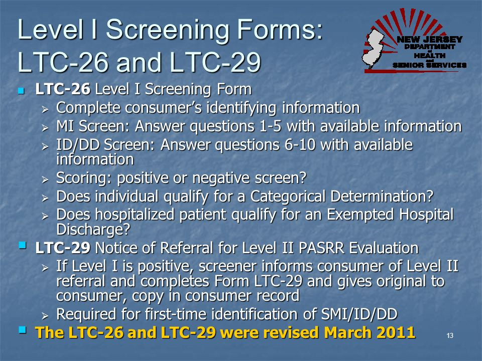 Level I Screening Forms: LTC-26 and LTC-29