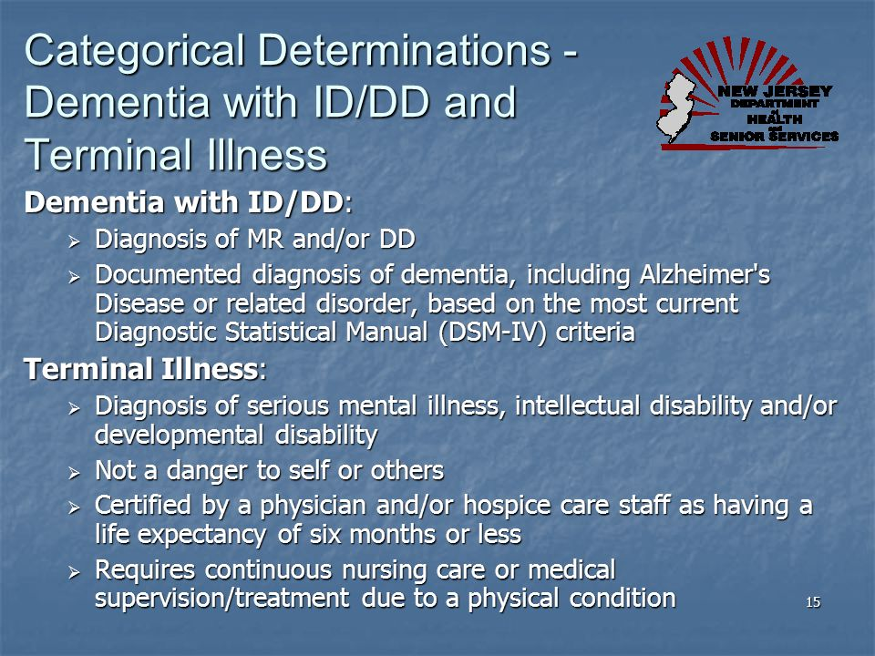 Categorical Determinations - Dementia with ID/DD and Terminal Illness