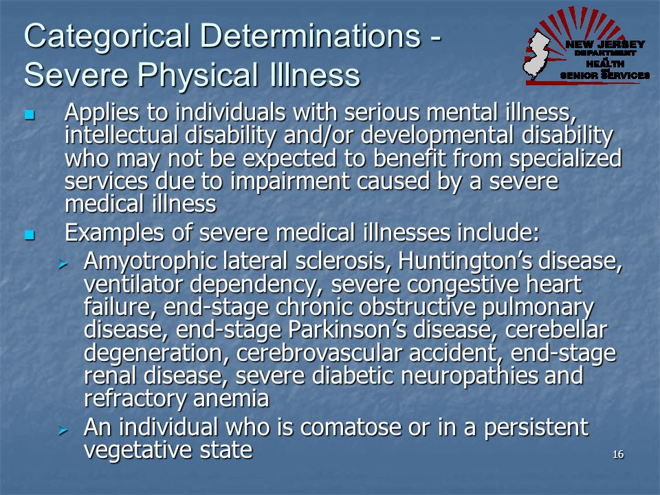 Categorical Determinations - Severe Physical Illness