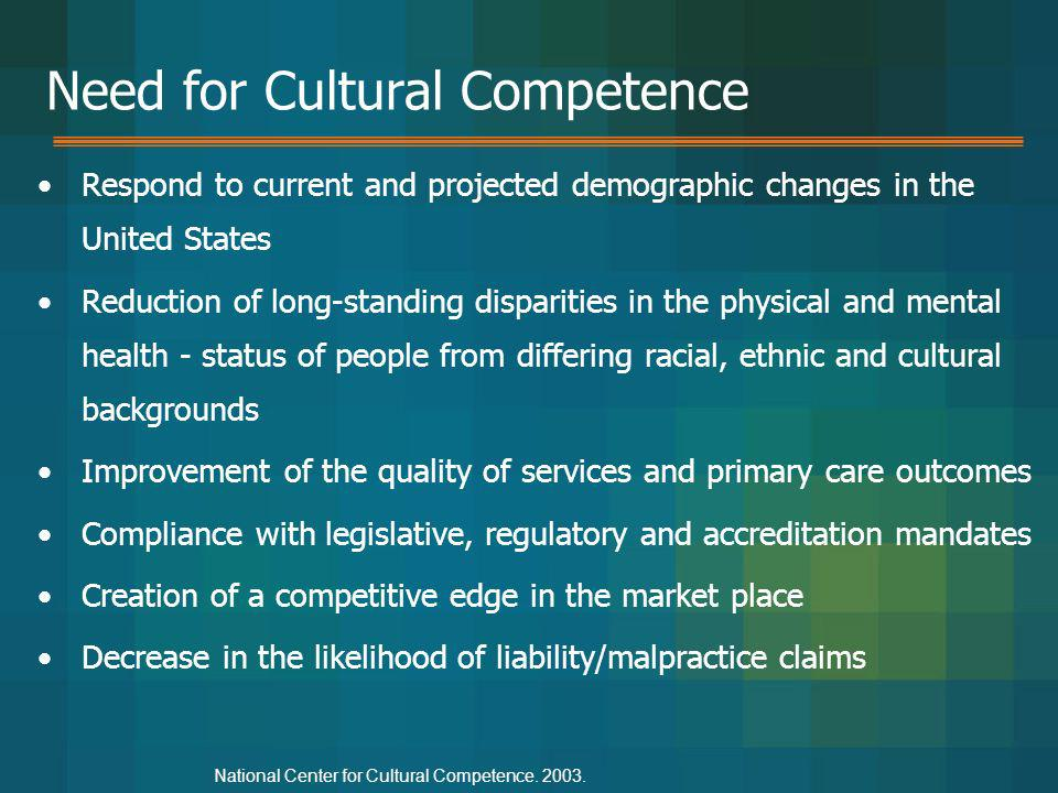 Need for Cultural Competence
