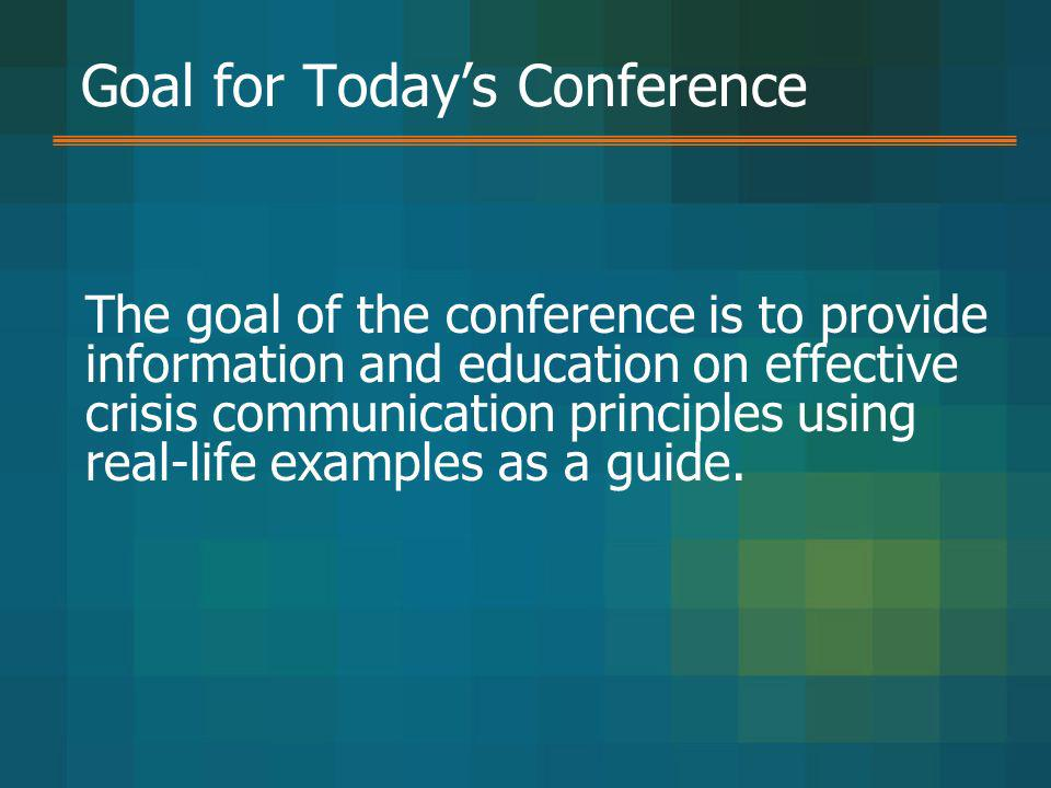 Goal for Today's Conference