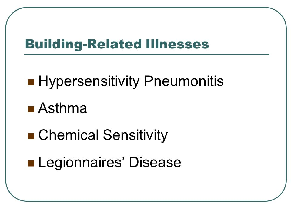 Building-Related Illnesses