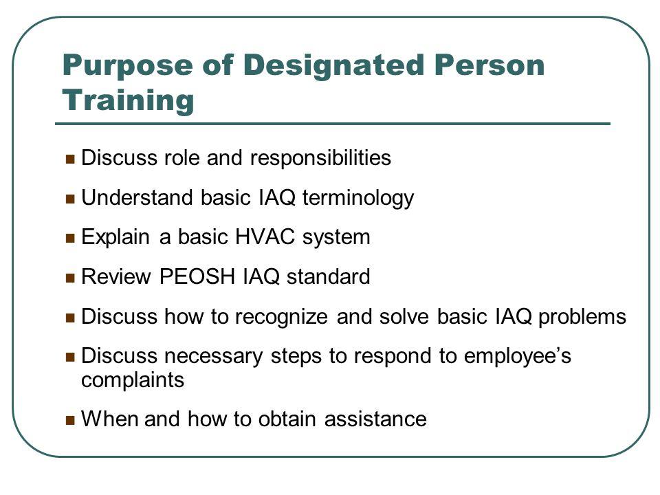 Purpose of Designated Person Training