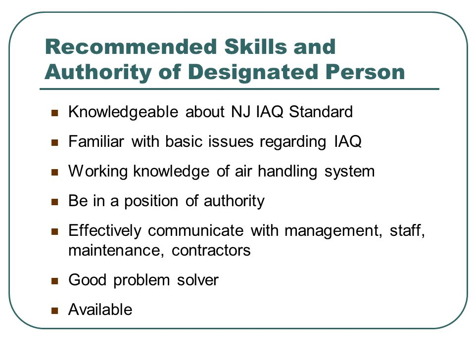 Recommended Skills and Authority of Designated Person