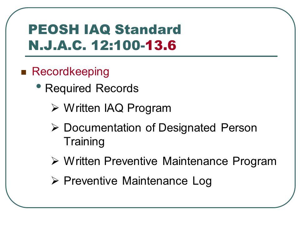 PEOSH IAQ Standard N.J.A.C. 12:100-13.6