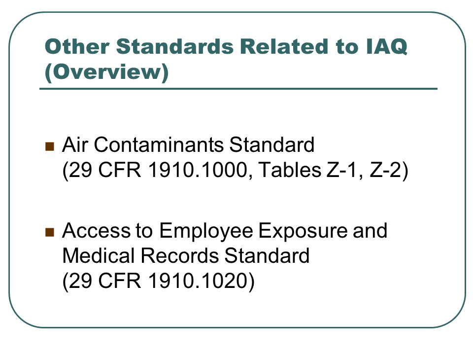 Other Standards Related to IAQ (Overview)