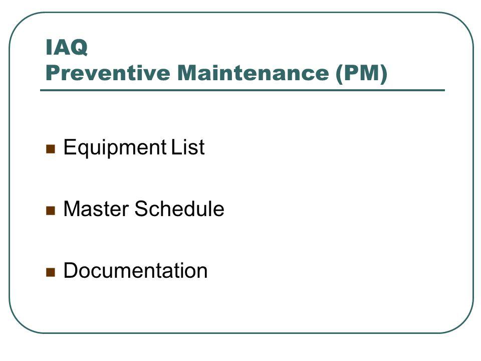 IAQ Preventive Maintenance (PM)