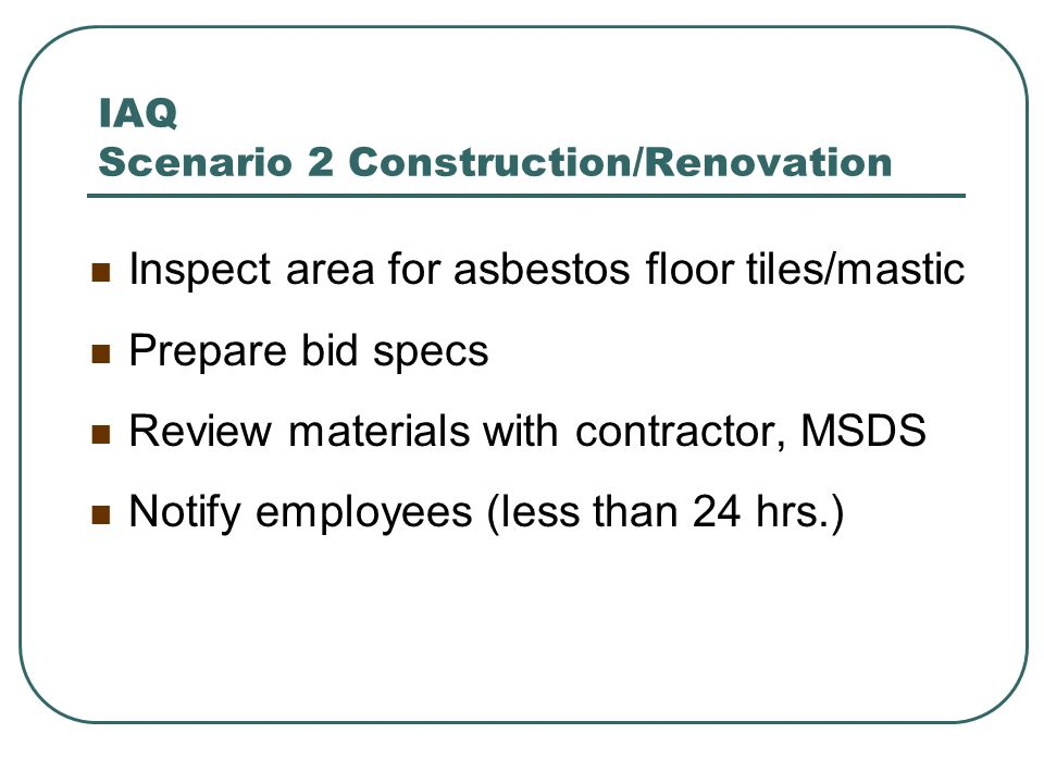 IAQ Scenario 2 Construction/Renovation