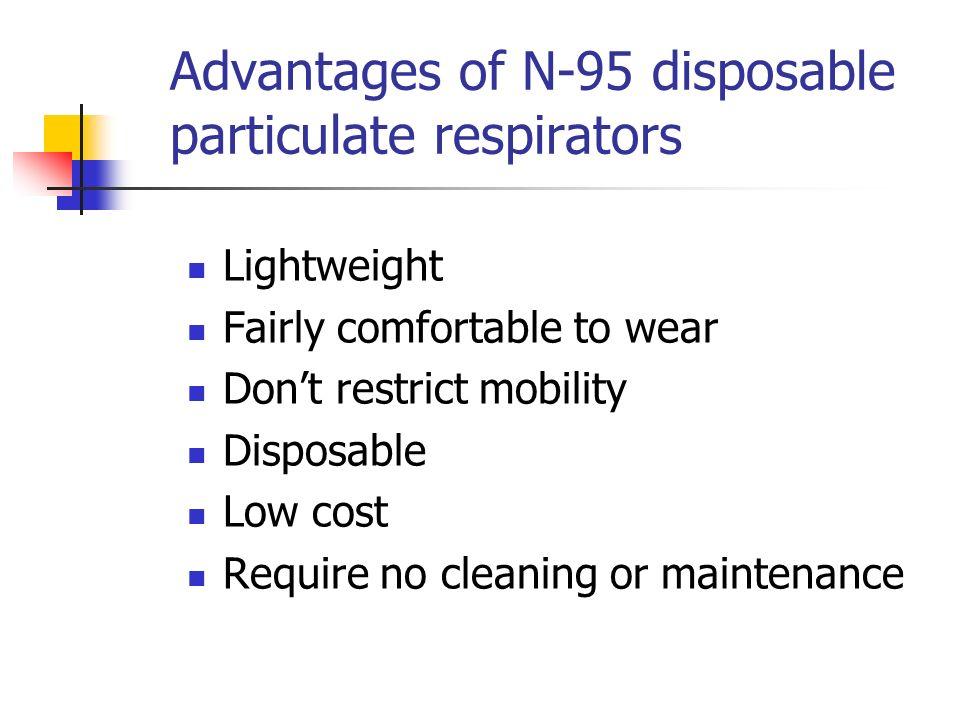 Advantages of N-95 disposable particulate respirators
