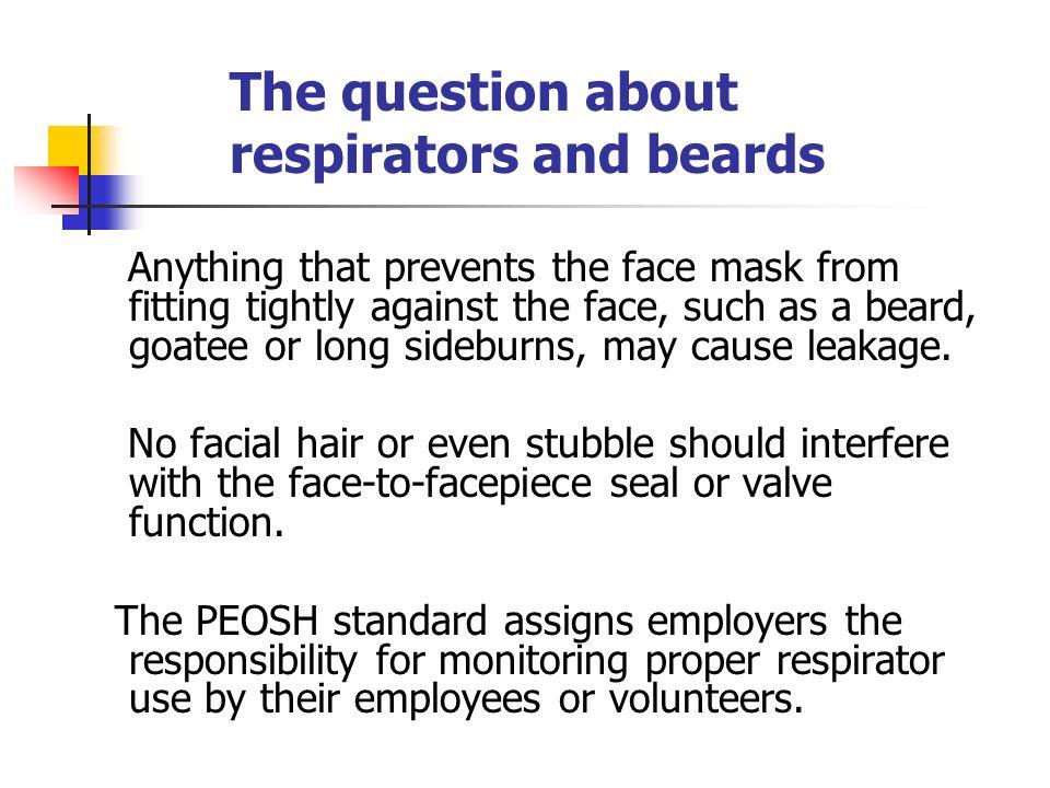 respirators and beards