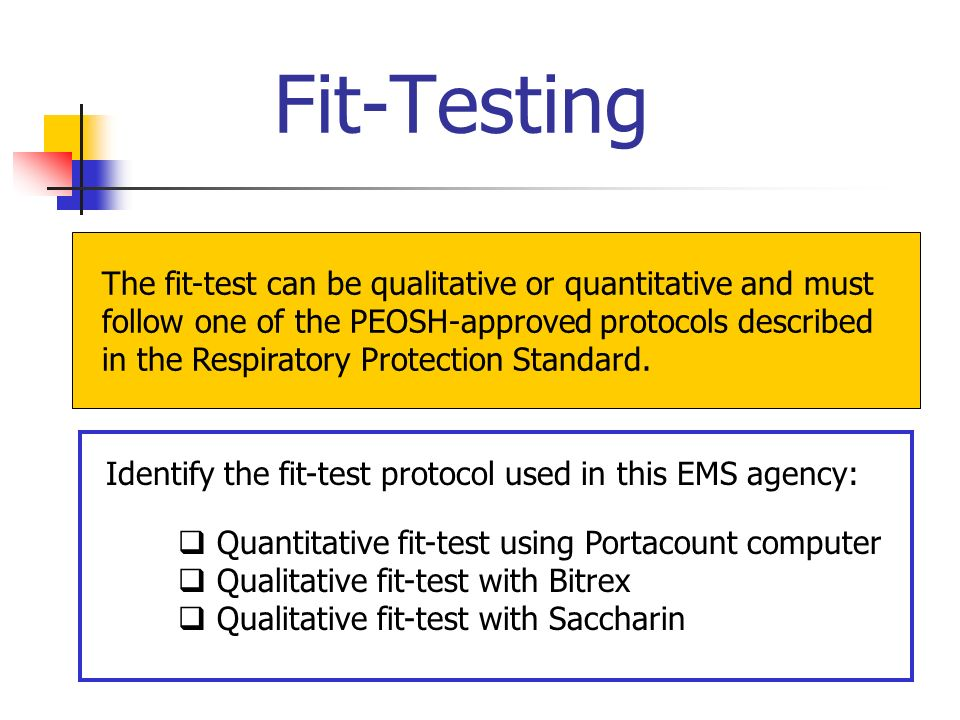 Identify the fit-test protocol used in this EMS agency: