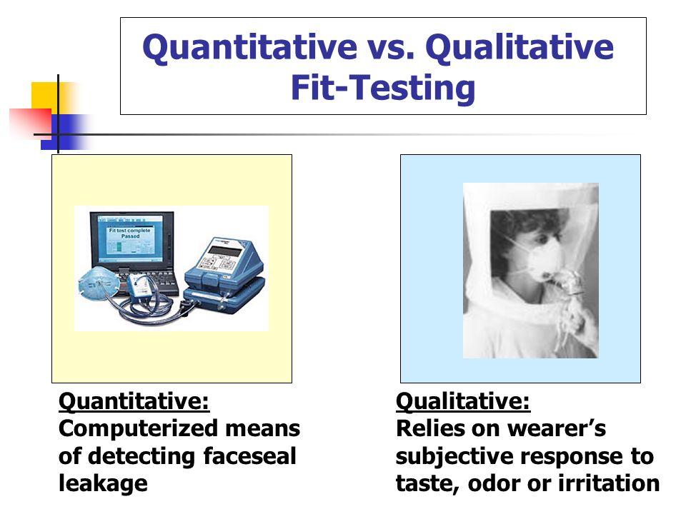 Quantitative vs. Qualitative Fit-Testing