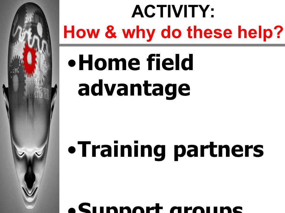 ACTIVITY: How & why do these help