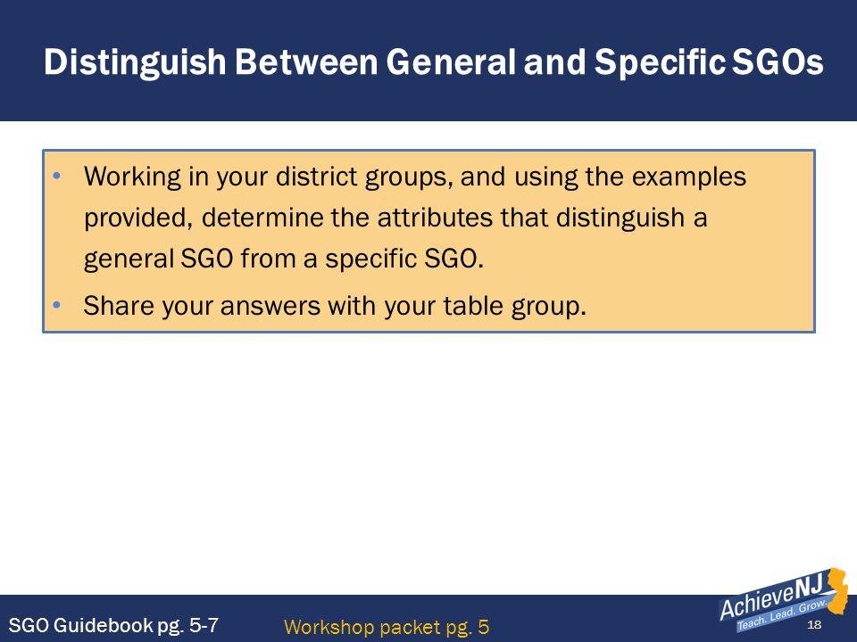 Distinguish Between General and Specific SGOs