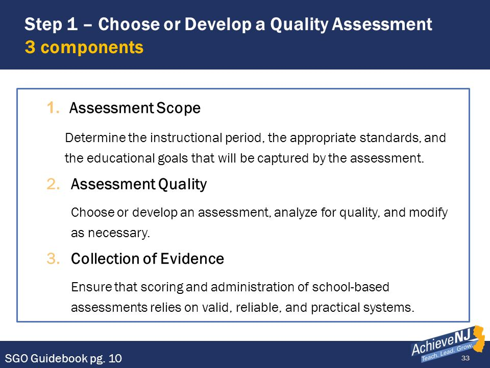 Step 1 – Choose or Develop a Quality Assessment 3 components