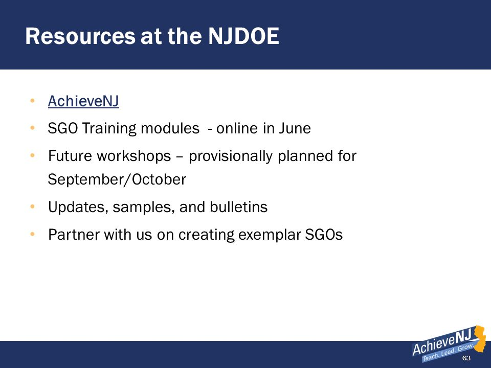 Resources at the NJDOE AchieveNJ SGO Training modules - online in June