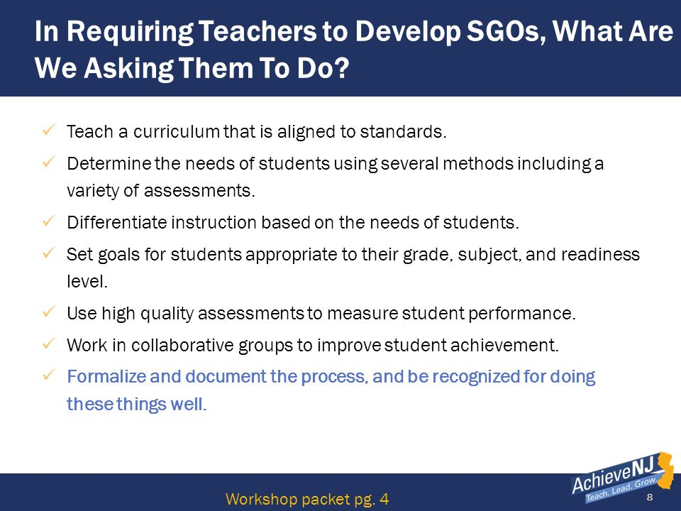 In Requiring Teachers to Develop SGOs, What Are We Asking Them To Do