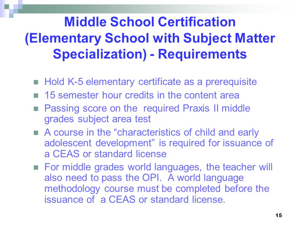 Middle School Certification (Elementary School with Subject Matter Specialization) - Requirements