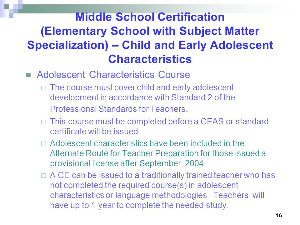 Middle School Certification (Elementary School with Subject Matter Specialization) – Child and Early Adolescent Characteristics
