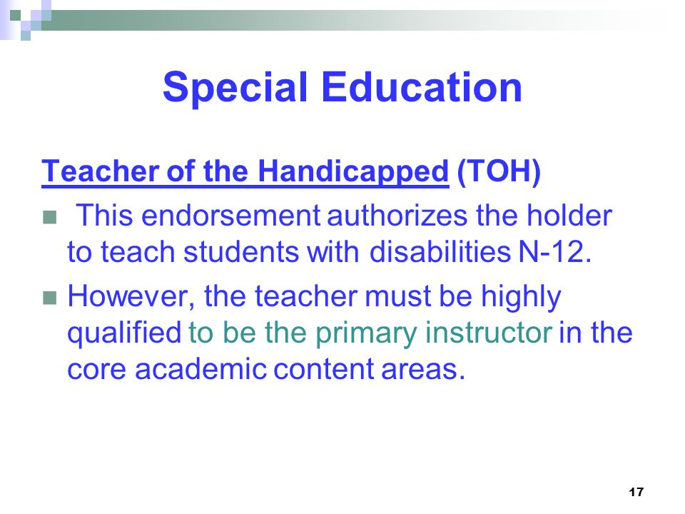 Special Education Teacher of the Handicapped (TOH)