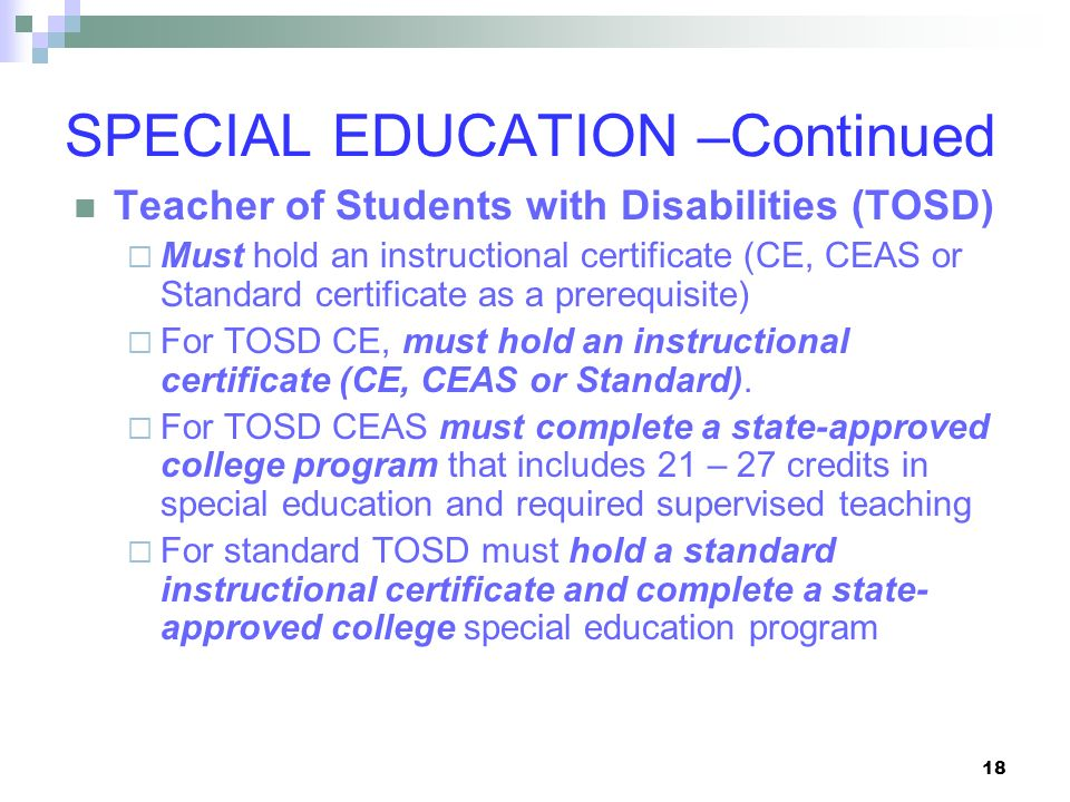 SPECIAL EDUCATION –Continued