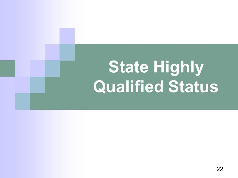 State Highly Qualified Status