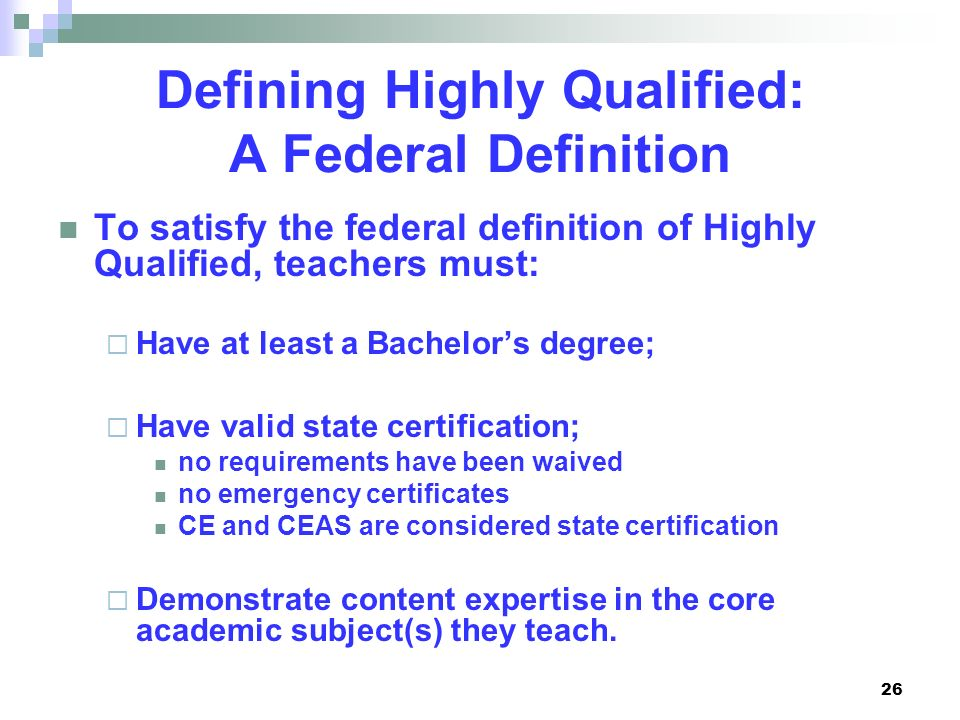 Defining Highly Qualified: A Federal Definition